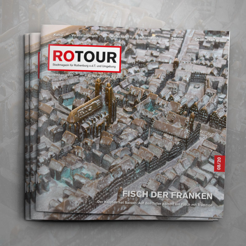 ROTOUR - das Stadtmagazin für Rothenburg ob der Tauber - Ausgabe 08/2020