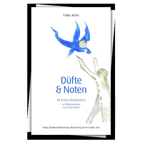 Düfte & Noten von Ulrike Keller