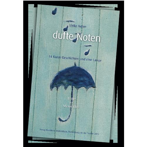 Dufte Noten von Ulrike Keller