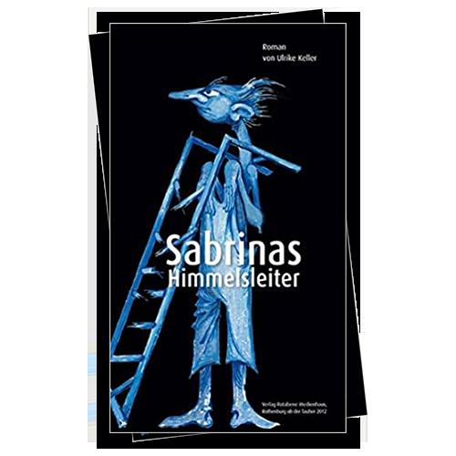 Sabrinas Himmelsleiter von Ulrike Keller
